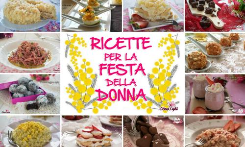 RICETTE PER LA FESTA DELLA DONNA!
