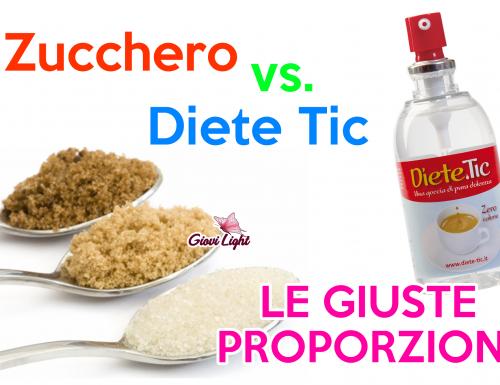 Conversione Zucchero/Diete Tic – LE GIUSTE PROPORZIONI!