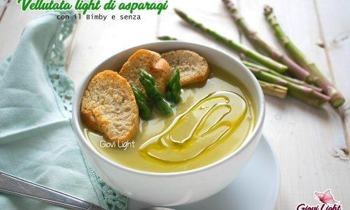 Vellutata light di asparagi con il Bimby e senza