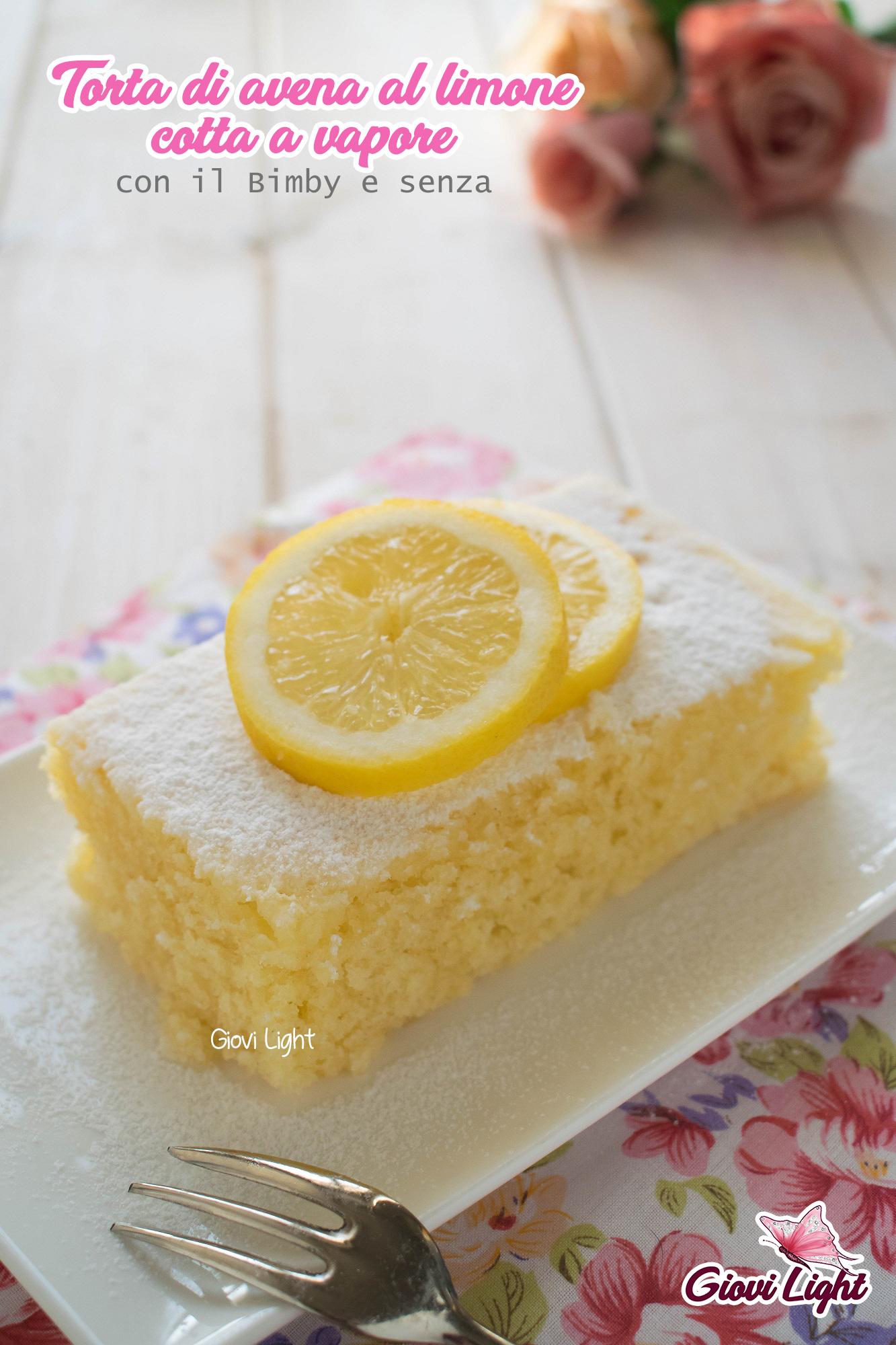 Torta di avena al limone cotta a vapore - con il Bimby e senza