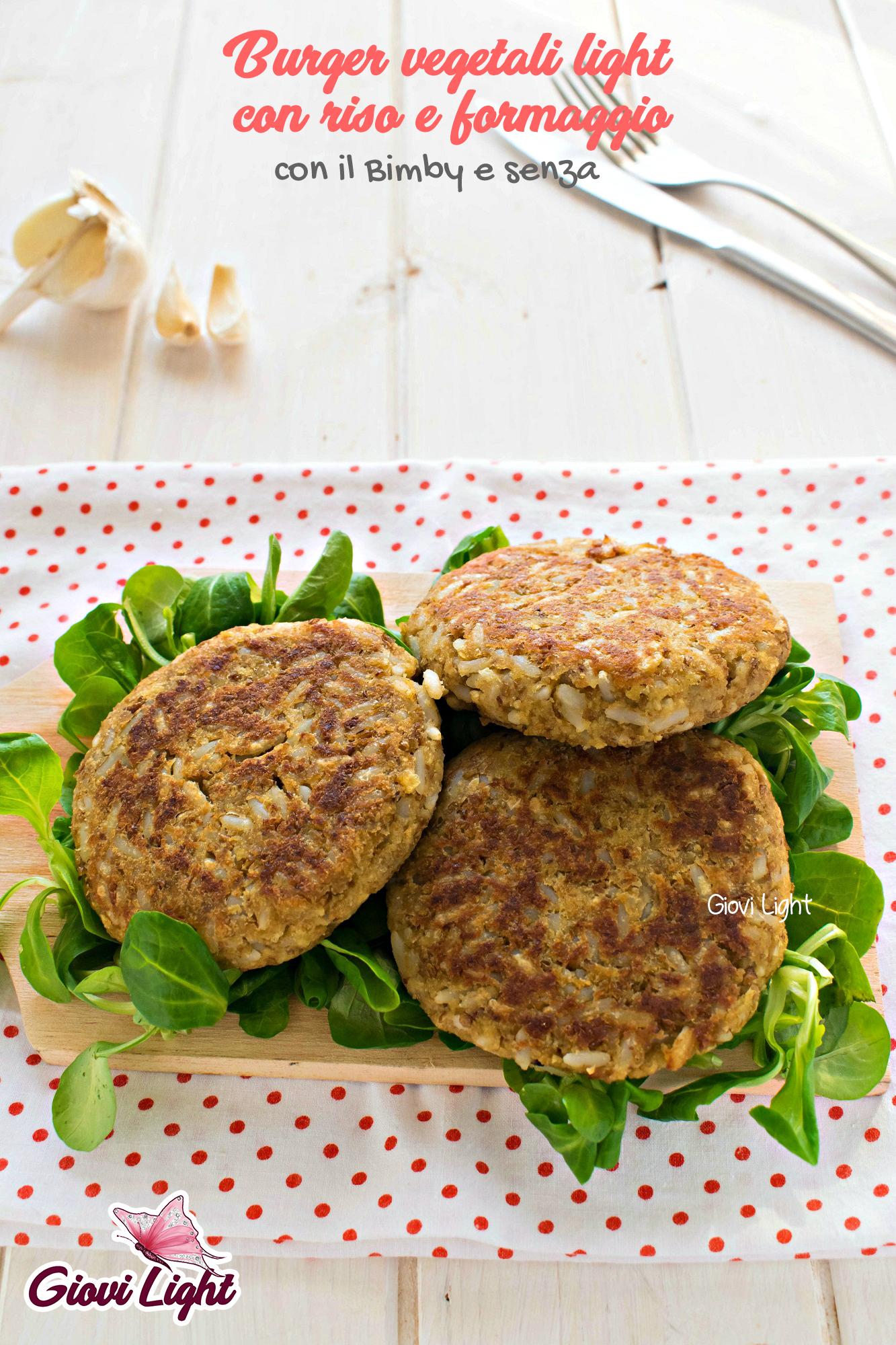 Burger vegetali light con riso e formaggio con il Bimby e senza