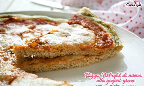 Pizza FitLight di avena allo yogurt greco - con il Bimby e senza