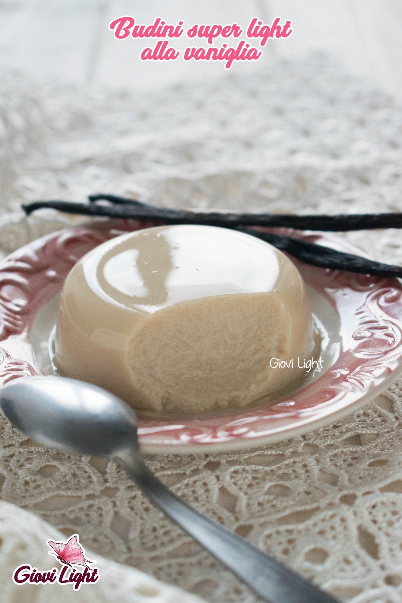 Budini super light alla vaniglia - senza grassi, zucchero e a basso ig!