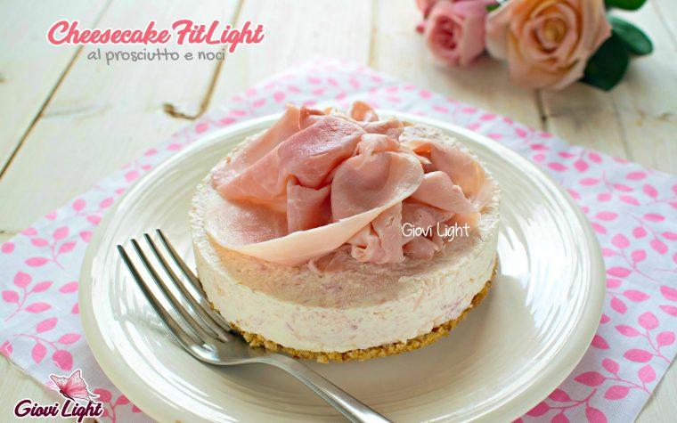 Cheesecake FitLight al prosciutto e noci