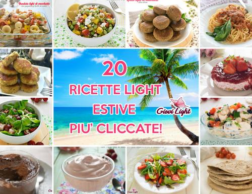 LE 20 RICETTE LIGHT ESTIVE PIU' CLICCATE!