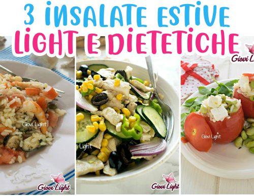 3 INSALATE ESTIVE LIGHT E DIETETICHE