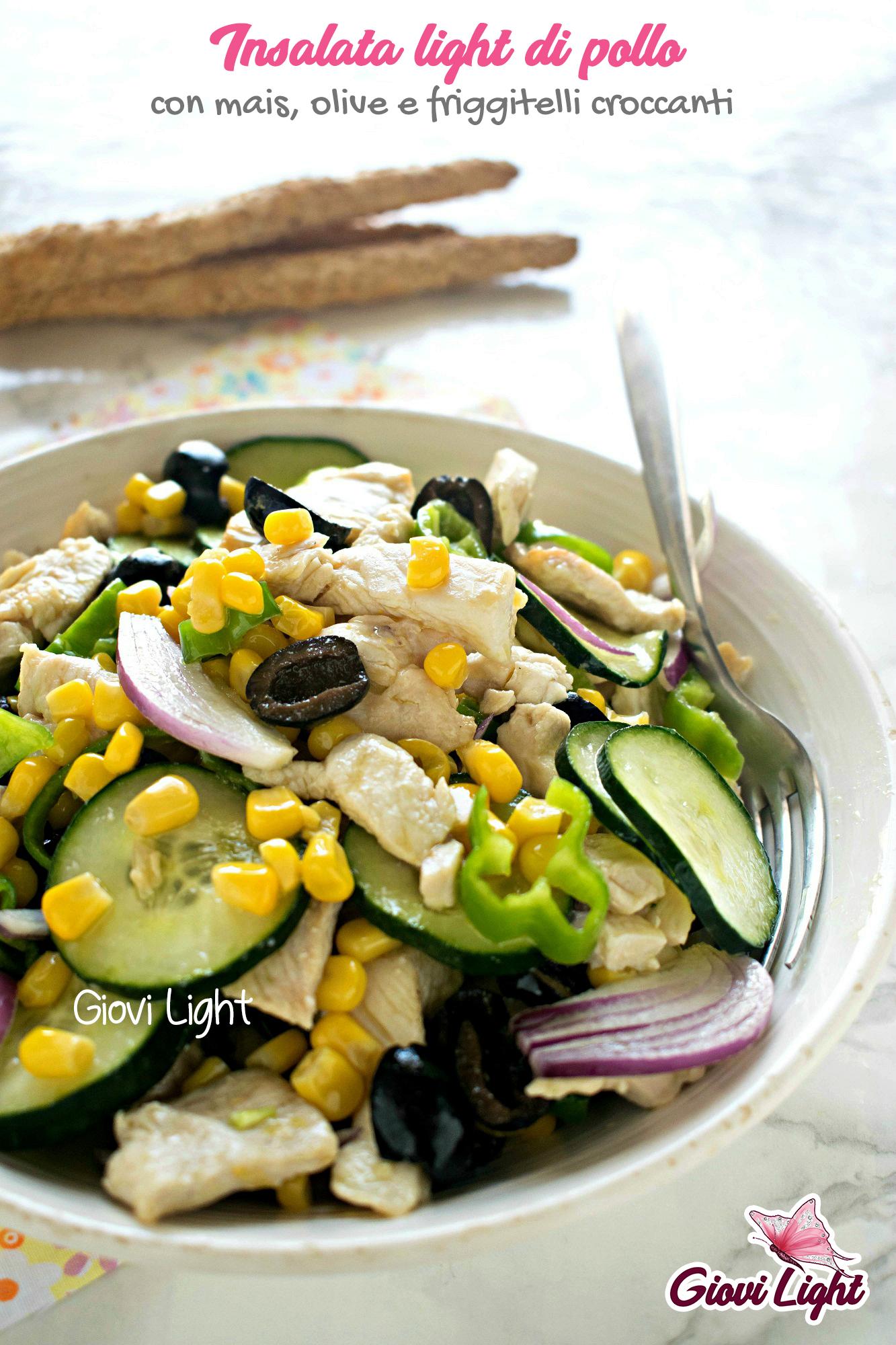 Insalata light di pollo con mais, olive e friggitelli croccanti