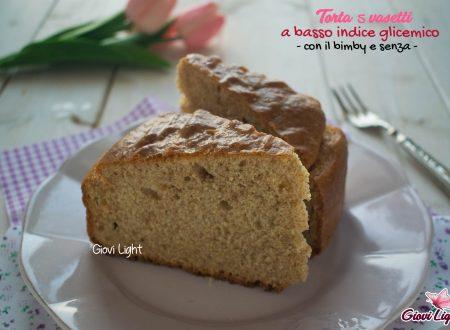 Torta 5 vasetti a basso indice glicemico - con il bimby e senza