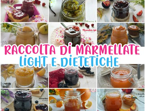 RACCOLTA DELLE MARMELLATE LIGHT E DIETETICHE