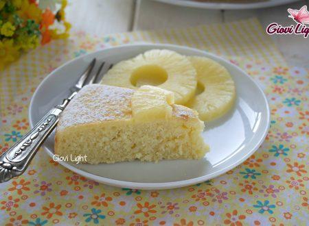 Torta light all'ananas - con il bimby e senza