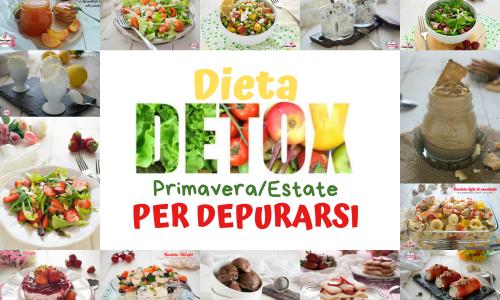 DIETA DETOX Primavera/Estate per depurarsi