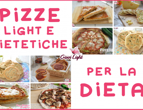 PIZZE LIGHT E DIETETICHE PER LA DIETA!