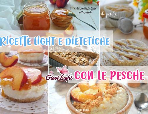 RICETTE LIGHT E DIETETICHE CON LE PESCHE!