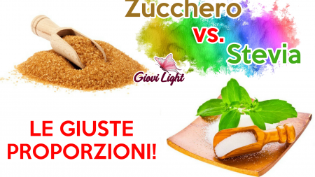 Conversione Zucchero/Stevia - LE GIUSTE PROPORZIONI!