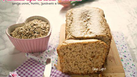 Plumcake light di avena e mandorle - senza uova, burro, zucchero e latticini