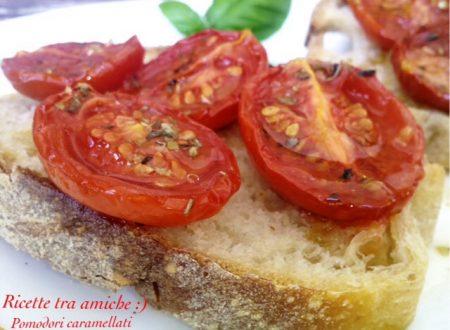 Pomodori caramellati confit