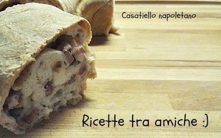 Casatiello napoletano ricetta tradizionale