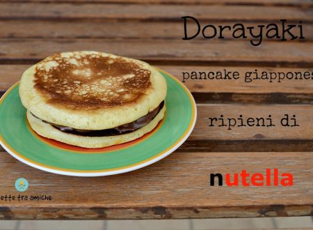 Dorayaki pancake giapponesi ripieni di nutella