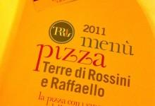 """Pizza """"Terre di Rossini e Raffaello"""""""