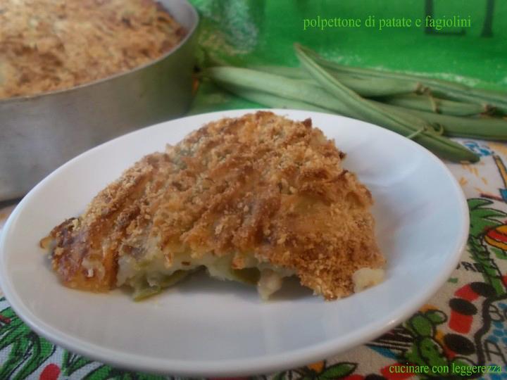Polpettone di patate e fagiolini - Cucinare i fagiolini ...