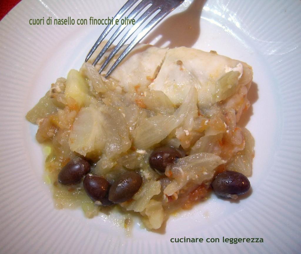 Cuori di nasello con finocchi e olive for Cucinare nasello