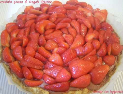Crostata golosa di fragole fresche