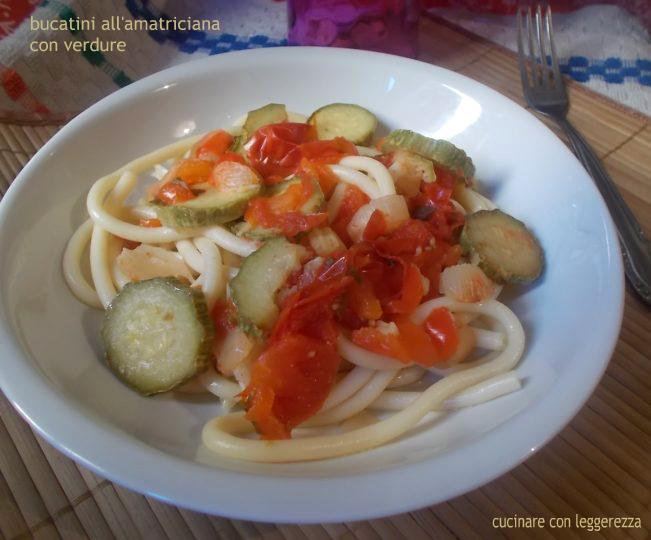 Bucatini all'amatriciana con verdure