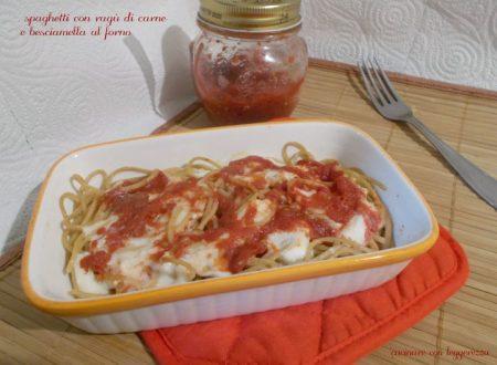 Spaghetti con ragù di carne e besciamella al forno