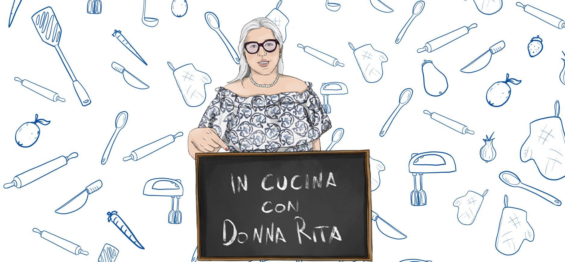 In cucina con Donna Rita