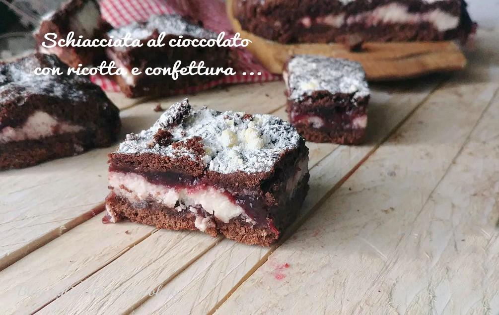 schiacciata al cioccolato con ricotta e confettura