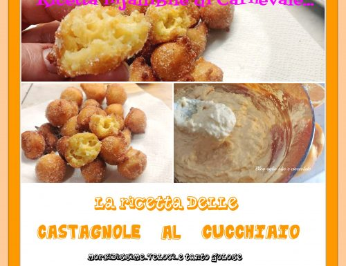 CASTAGNOLE AL CUCCHIAIO