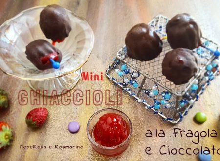 Mini Ghiaccioli alla Fragola e cioccolato