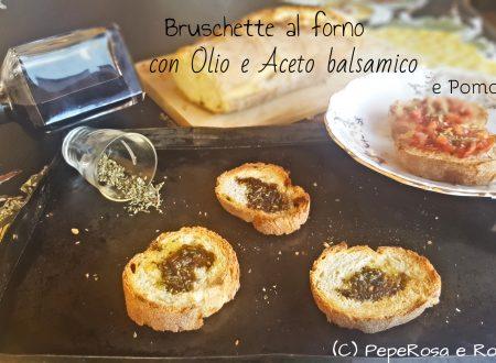 Bruschette al forno con Olio e Aceto balsamico