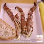 involtini di radicchio rosso e pancetta