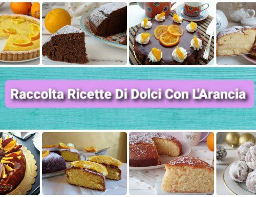 Raccolta di ricette di dolci con l'arancia