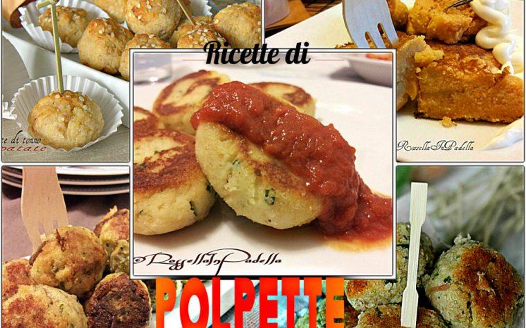 Polpette archives rossella in padella for Ricette per tutti i giorni della settimana