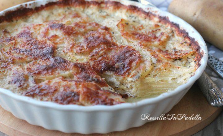 cucinare le patate al forno patate alla dauphinoise ricette con con le patate