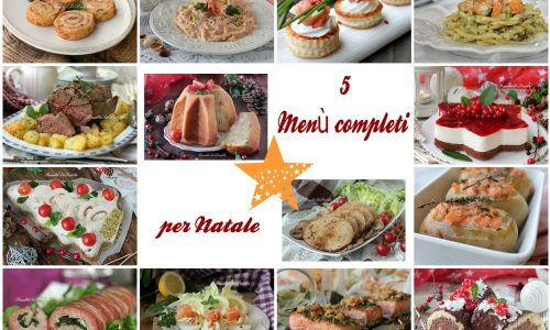 5 menù per Natale completi