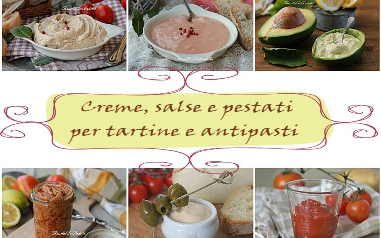 Creme, salse e pestati per tartine e antipasti