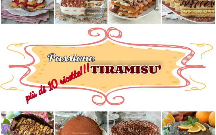 Le migliori ricette di TIRAMISU' – passione tiramisù