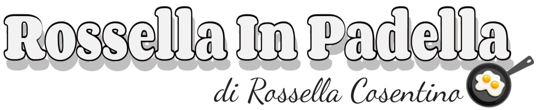 Rossella In Padella