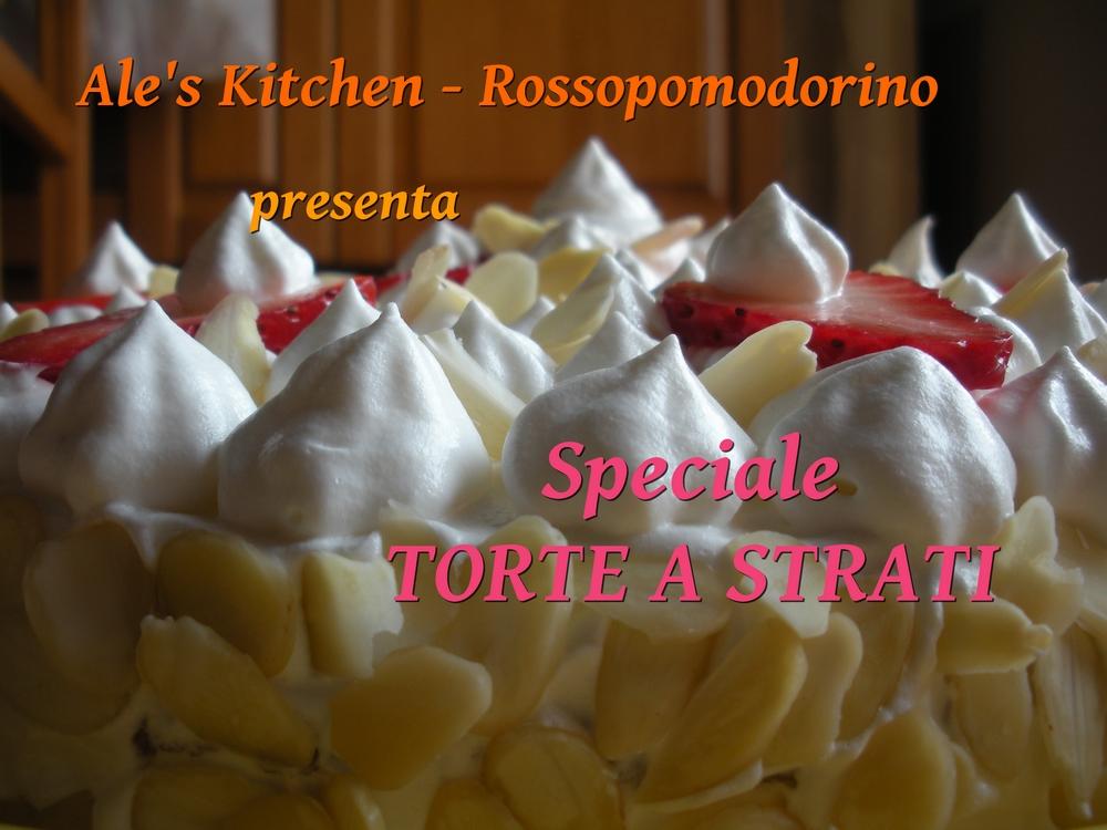 SPECIALE TORTE A STRATI - Ale's Kitchen Rossopomodorino