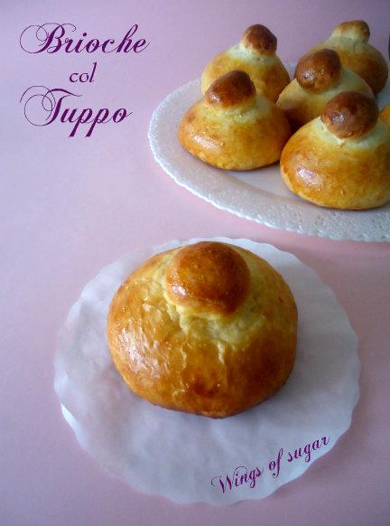 Brioche col tuppo - wings of sugar blog