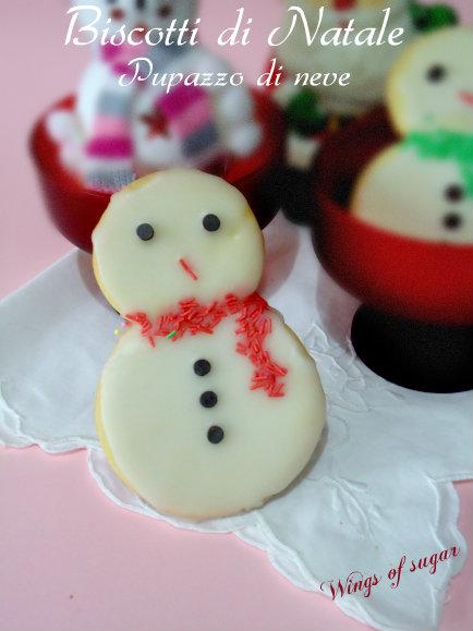 biscotti natalizi pupazzo di neve - wings of sugar blog