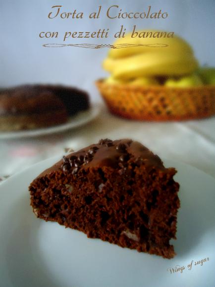 torta al cioccolato con pezzetti di banana - wings of sugar blog