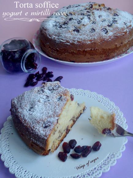 torta soffice yogurt e mirtilli rossi- wings of sugar blog