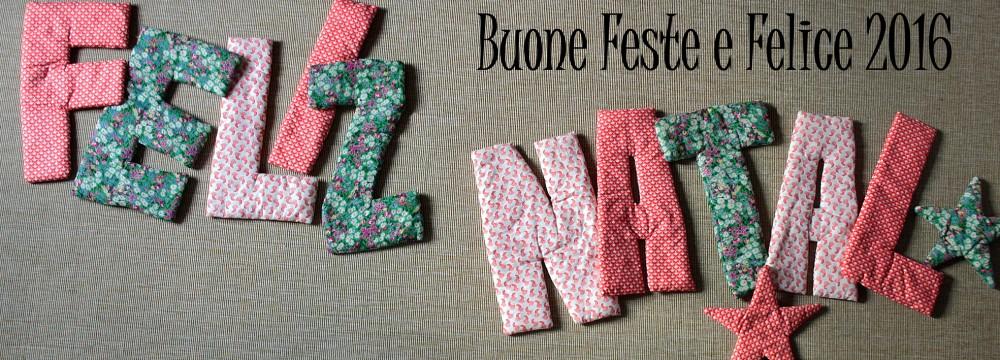 BUONE FESTE E FELICE 2016