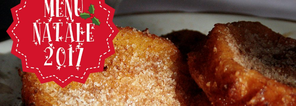 "MENU DI NATALE: ""Rabanada"" (Pane fritto dolce)"