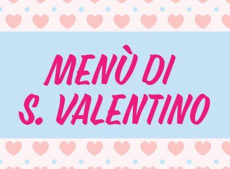 Menu di San Valentino – Doppia proposta