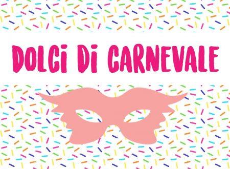 Dolci tipici di Carnevale buoni e facili